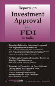 Report on Investment Approval and FDI in India