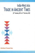 India-West Asia Trade in Ancient Times