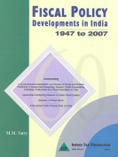 Fiscal Policy Developments in India, 1947 to 2007