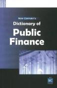 New Century's Dictionary of Public Finance
