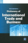 New Century's Dictionary of International Trade & Business