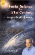 Vastu Science for 21st Century