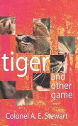 Tiger and Other Games