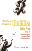 If it Could Happen to Buddha Why Not You?