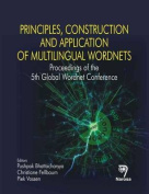 Principles, Construction and Application of Multilingual Wordnets