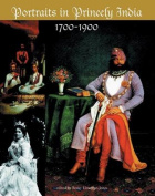 Portraits in Princely India