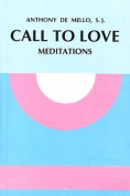 Call to Love: Meditations