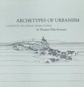 Archetypes of Urbanism