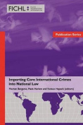 Importing Core International Crimes into National Law