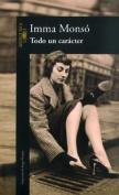Todo UN Caracter [Spanish]