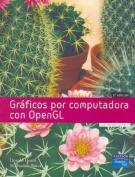 Graficos Por Computadora Con OpenGL [Spanish]