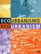 Eco-Urbanism, Sustainable Human Settlements