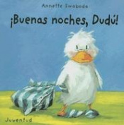 Buenas Noches, Dudu! [Board Book] [Spanish]