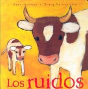 Los Ruidos [Board Book] [Spanish]