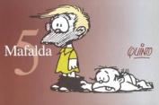 Mafalda: Mafalda 5 [Spanish]
