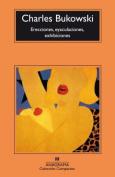 Erecciones, Eyaculaciones, Exhibiciones [Spanish]
