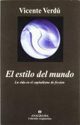 El Estilo del Mundo [Spanish]