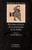 Brevisima Relacion De La Destruccion De Las Indias