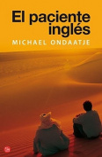 El Paciente Ingles = The English Patient [Spanish]