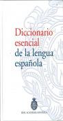 Diccionario Esencial de La Lengua Espanola/ Essential Dictionary of the Spanish Language [Spanish]