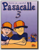 Pasacalle 3 Student Book [Spanish]