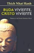 Buda Viviente, Cristo Viviente [Spanish]