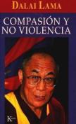 Compasion y No Violencia [Spanish]
