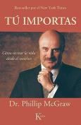 Tu Importas [Spanish]