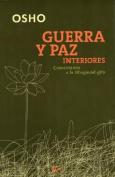 Guerra y Paz Interiores [Spanish]