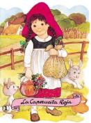 La Caperucita Roja = Little Red Riding Hood [Spanish]