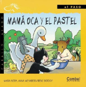 Mama Oca y el Pastel = Mother Goose and the Vowels [Spanish]