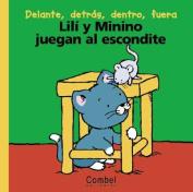 Lili y Minino Juegan Al Escondite [Spanish]