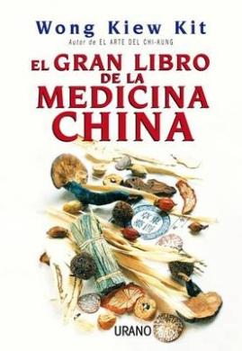 El Gran Libro de la Medicina China = The Complete Book of Chinese Medicine