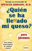 Quien Se Ha Llevado Mi Queso? = Who Moved My Cheese? [Spanish]