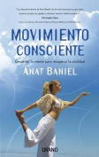 Movimiento Consciente [Spanish]