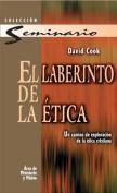 El Laberinto de la Etica [Spanish]
