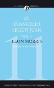 El Evangelio Segun Juan (Coleccion Teologica Contemporanea [Spanish]