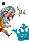 El Regalo del Rio [Spanish]
