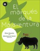El Marques de la Malaventura  [Spanish]