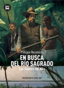 En Busca del Rio Sagrado [Spanish]