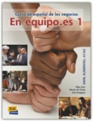 En Equipo.Es Level 1 Student's Book [Spanish]