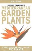 Lorraine Cavanagh's Mediterranean Garden Plants