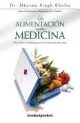 Alimentacion Como Medicina, La [Spanish]