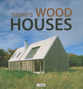 Wood Houses Now