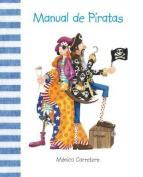 Manual de Piratas = Pirates Operating [Spanish]
