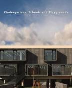Kindergartens, Schools and Playgrounds
