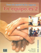En Equipo.Es Level 2 Student's Book [Spanish]