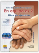En Equipo.Es Level 2 Workbook [With CD (Audio)] [Spanish]