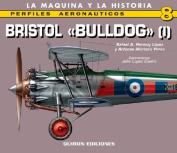 Bristol Bulldog: v. 1