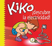 Kiko, Descubre la Electricidad [Spanish]